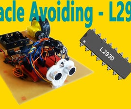 Arduino - Obstacle Avoiding Robot (with L293D)