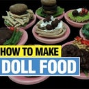 How to Make Doll Food