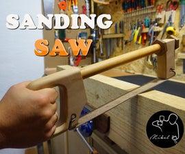 Sanding Saw