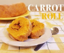 Carrot Roll Recipe