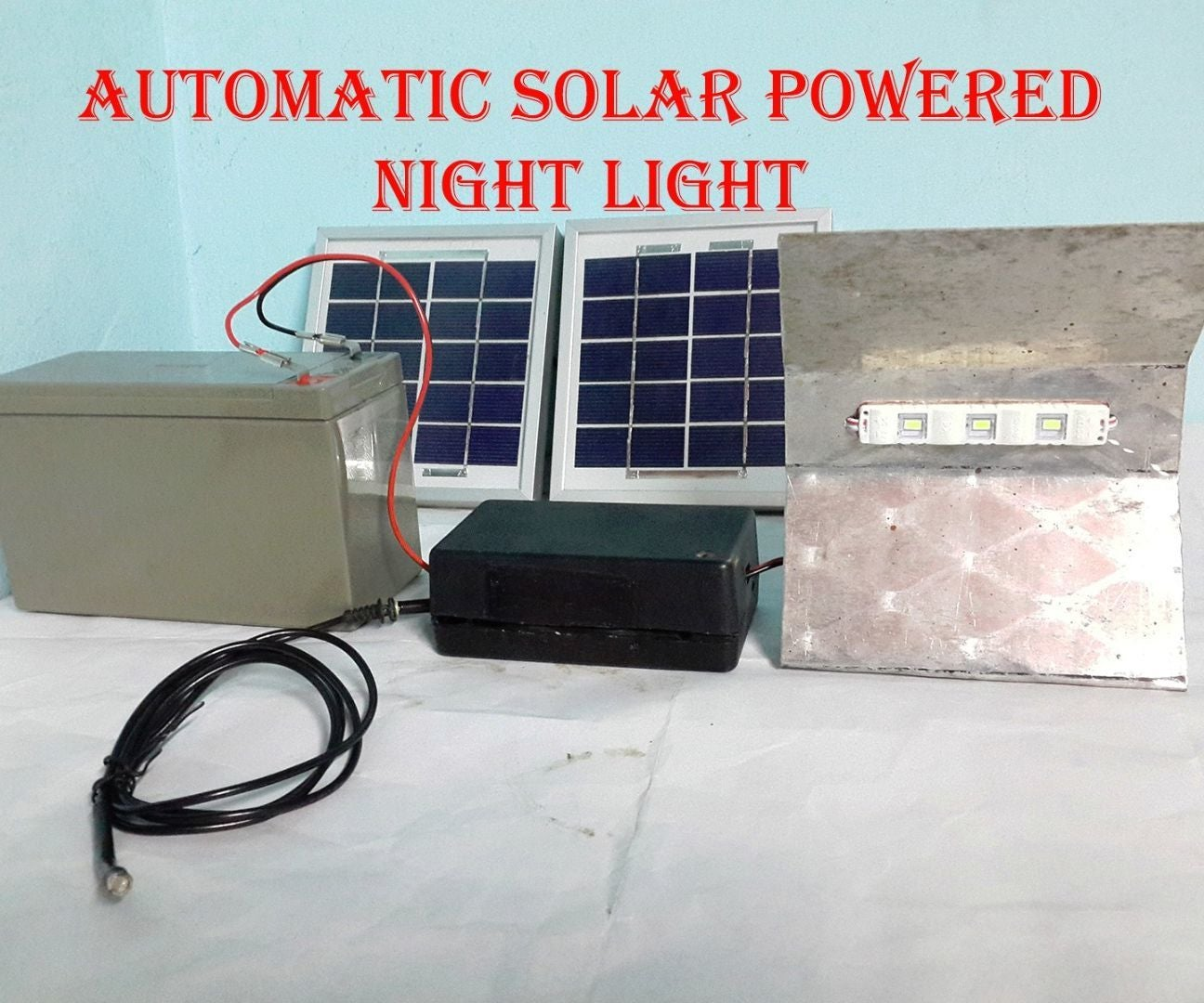 Automatic Solar Powered Night Light 7 Steps With Pictures To A Small Lightbulb Just One Battery And Wire