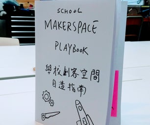 How I Write a Makerspace Guidebook