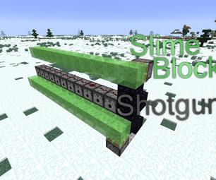 Minecraft: Slime Block Shotgun