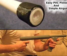 Easy PVC Pistons + Simple Airgun