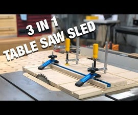 How to Make a Three in One Table Saw Sled || Taper Cuts- Jointer Sled - Miter Cuts