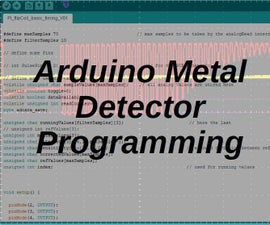 How to Program an Arduino Based Metal Detector