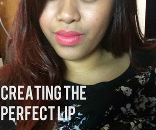 Creating the Perfect Lip