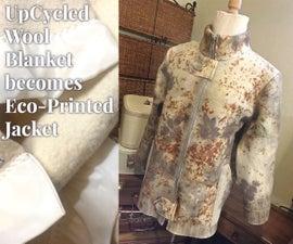 UpCycled Wool Blanket Becomes Eco-Printed Jacket