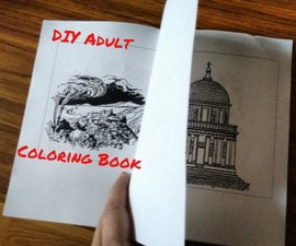 DIY Adult Coloring Book: How to Source & Create a Custom Coloring Book