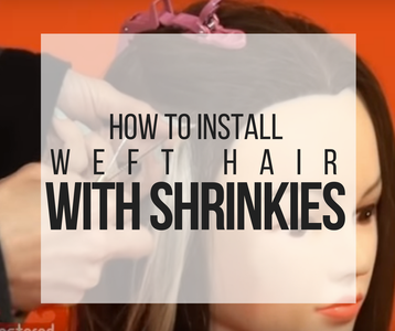 How to Install Weft Hair With Shrinkies
