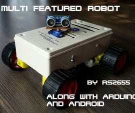 DIY Multi Featured Robot With Arduino