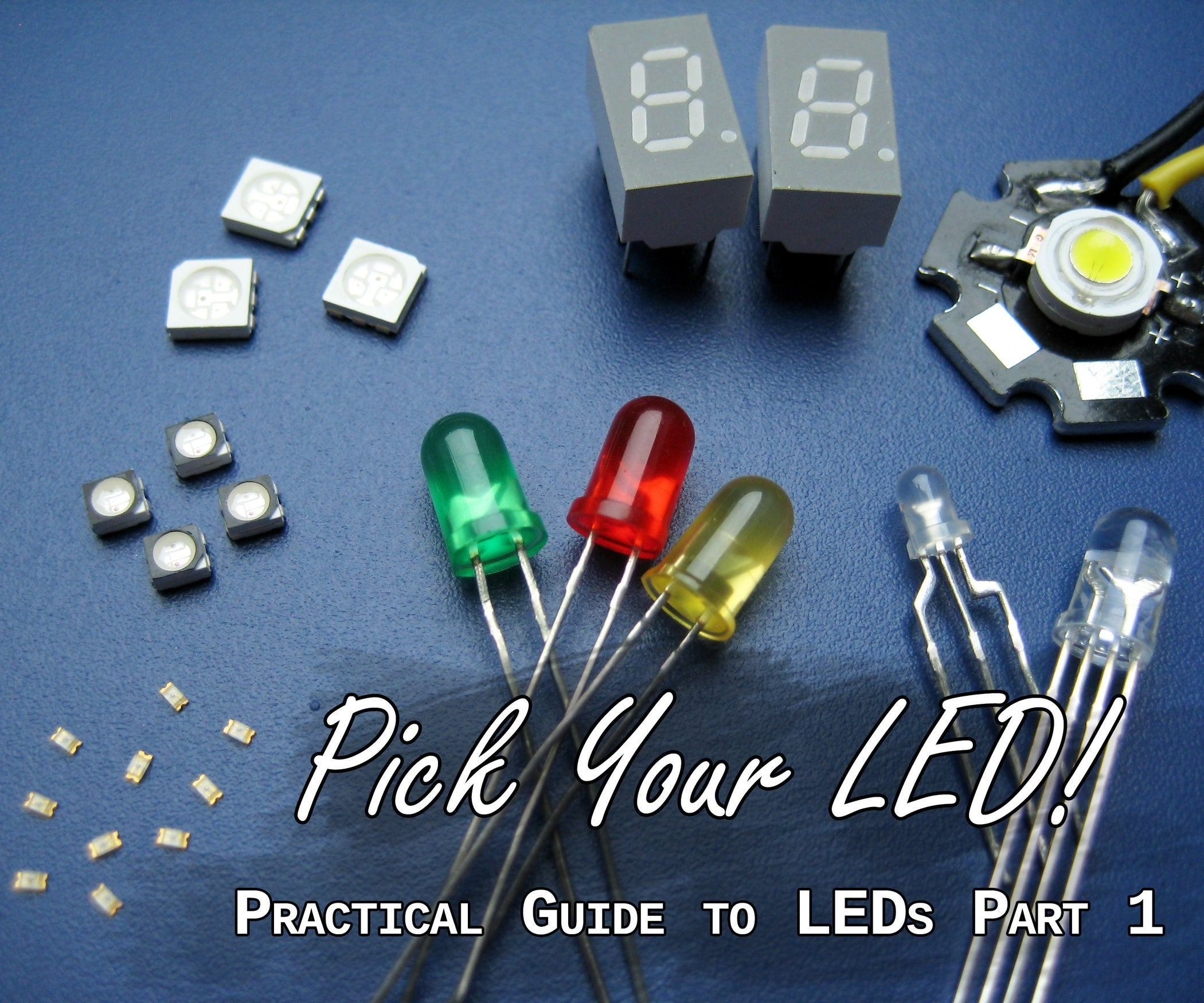 Practical Guide To Leds 1 Pick Your Led 6 Steps With Pictures Light Emitting Diode Electrical Circuits