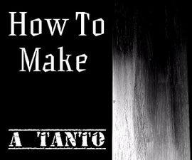 How To Make A Tanto