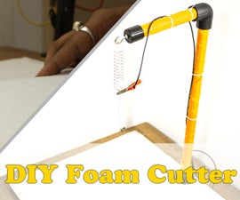 $5 DIY Hot Wire Foam Cutter