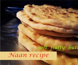 Naan Recipe - Soft Fluffy Buttery homemade Naan