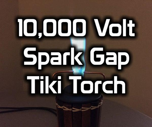 High Voltage Spark Gap Tiki Torch