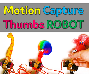 [Arduino Robot] How to Make a Motion Capture Robot   Thumbs Robot   Servo Motor   Source Code