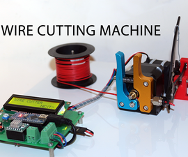 DIY Arduino Based Automatic Wire Cutting Machine