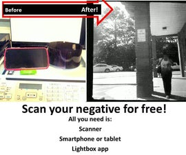 Scan Your Negatives Right Now for Free!