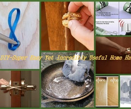 DIY-Super Easy Yet Incredibly Useful Home Hacks