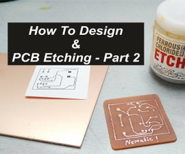 How to Design & PCB Etching- Part 2