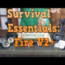 Survival Essentials: Fire V2+