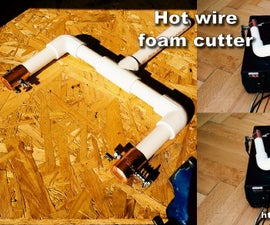 DIY Hot Wire Foam Cutter