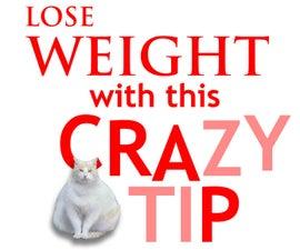 CRAZY DIET TIP!