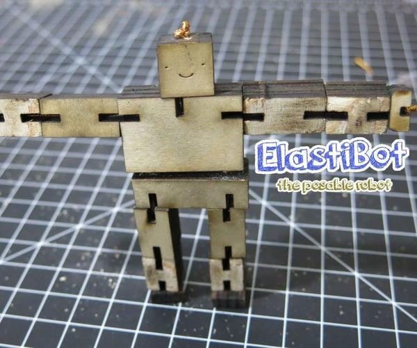 Elasti-Bot: the Posable Wooden Robot