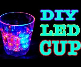 HOW TO MAKE AUTOMATIC LED CUP