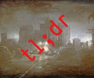 Tl;dr -- Surviving the Apocalypse
