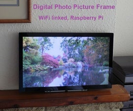 Digital Photo Picture Frame, WiFi Linked – Raspberry Pi