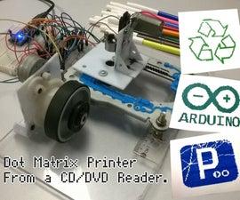 带有Arduino的CD / DVD阅读器的点阵打印机