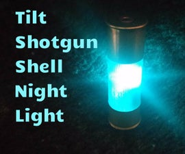 Tilt Shotgun Shell Night Light!