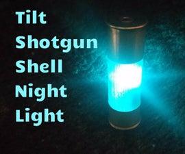 Tilt Shotgun Shell Night Light!