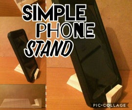Simple Phone Stand