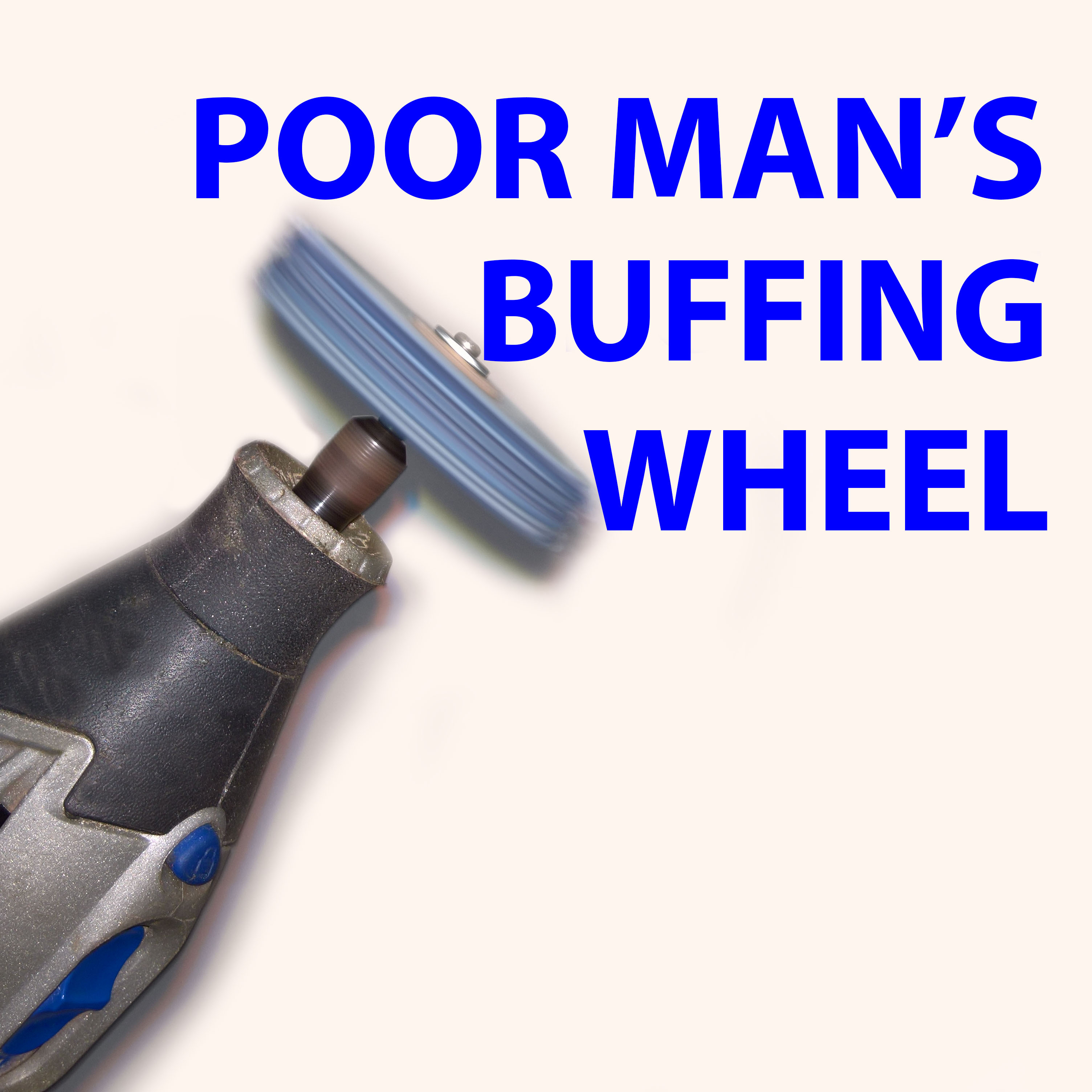 Picture of Poor Man's Buffing Wheel