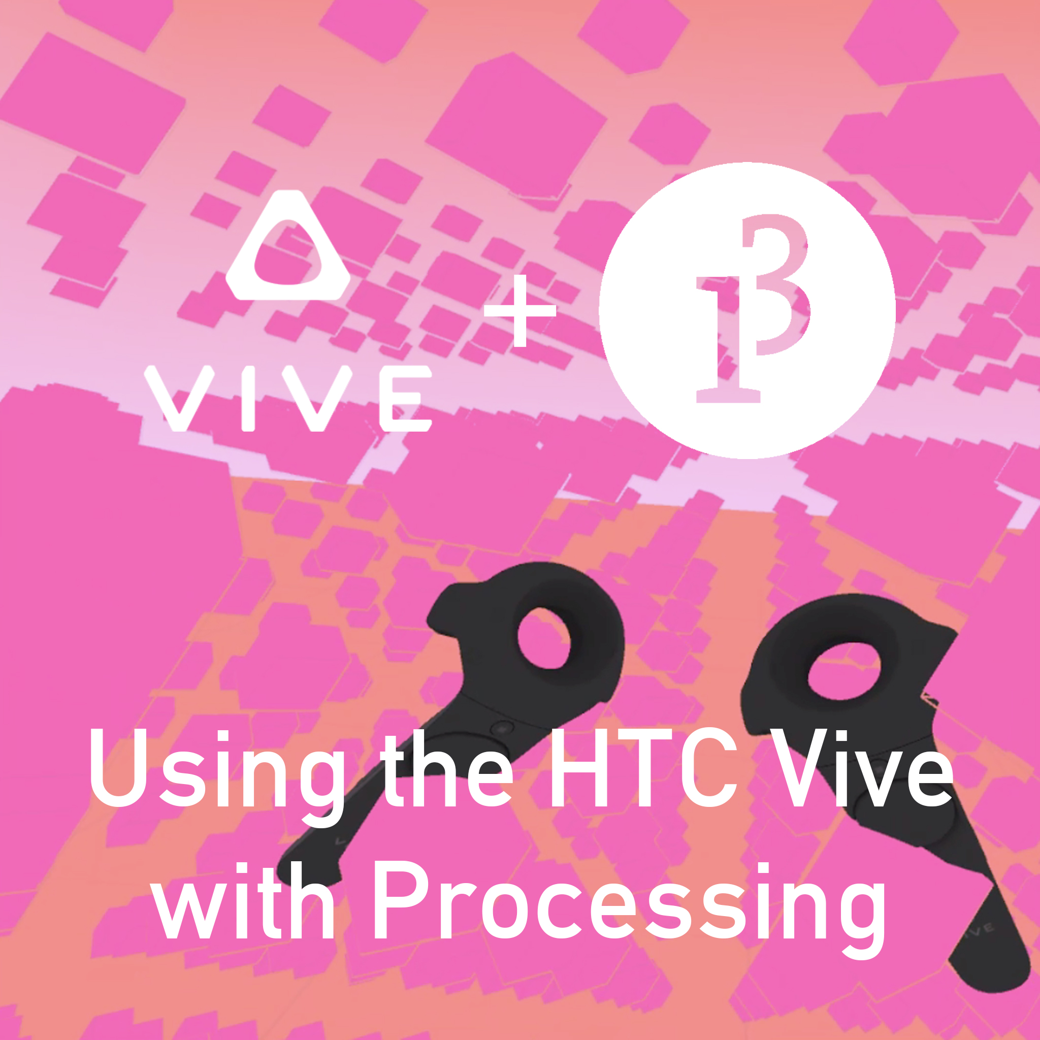Picture of Use Your HTC Vive With Processing!