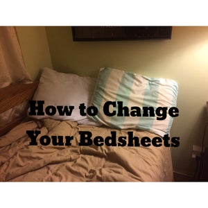 How to Change Your Bedsheets