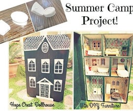 Hope Chest Dollhouse and DIY Furniture!