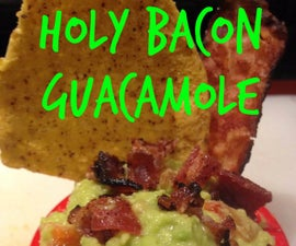 Holy Bacon Guacamole!