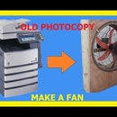 Make a Fan With Brushless Motor From Old Photocopy Machine