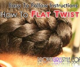 How to Flat Twist Tutorial