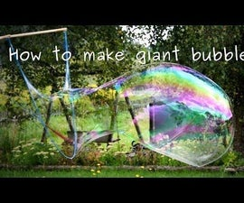 Giant Soap Bubbles - Mixture and Device