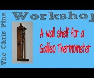 How to Make a Galileo Thermometer Wall Shelf.