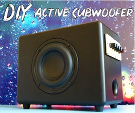 DIY Active Subwoofer Build With Integrated Amplifier