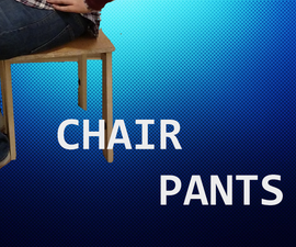 Chair Pants