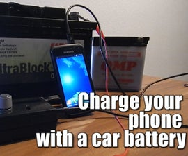 Charge your phone with a car battery (6V-24V)