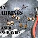 DIY Simple earrings with low power laser engraver