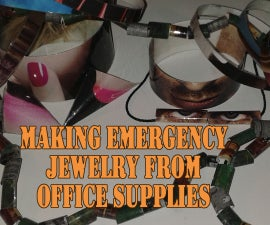 Emergency Jewelry From Office Supplies